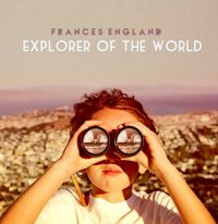 Explorer of the World by Frances Engand